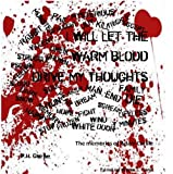 I Will Let The Warm Blood Drive My Thoughts: The Memories Of Adam Carlyle