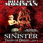 Sinister - Tales of Dread 2015 | Billie Sue Mosiman