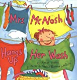 Mrs. McNosh Hangs Up Her Wash (0060004797) by Weeks, Sarah
