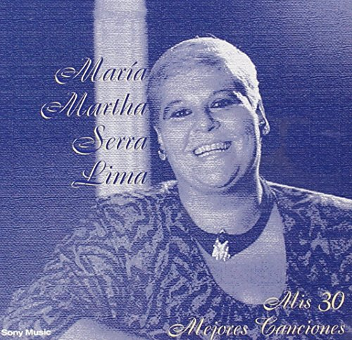 Maria Martha Serra Lima - Mis 30 Mejores Canciones (2cd) - Zortam Music