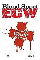 Blood Sport: ECW's Most Violent Matches Vol. 1