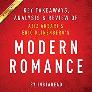 Modern Romance, by Aziz Ansari and Eric Klinenberg Audiobook
