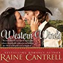 Western Winds Audiobook by Raine Cantrell Narrated by Molly Elston