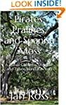 Pirates, Pralines, and Spanish Moss:...