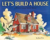 Let's Build a House: A White Cottage Before Winter (0824984323) by Flint, Russ