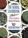 img - for The Herbal Handbook: A User's Guide to Medical Herbalism book / textbook / text book