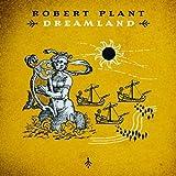 echange, troc Robert Plant - Dreamland