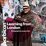 img - for Learning from London: Photographs by Young Artists (Barbican Art Book) book / textbook / text book