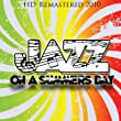 Jazz On A Summers Day - HD Remastered 2010