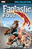 img - for Fantastic Four Epic Collection: All in the Family book / textbook / text book