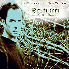 Return (Rob Costlow Remixed) - EP