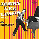 Debut Album + Jerry Lee's Greatest! (Bonus Track Version)