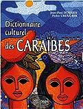 echange, troc Jean-Paul Duviols, Pedro Urena-Rib - Caraïbes, dictionnaire culturel : histoire, littérature, arts plastiques, musique, traditions populaires, biographies