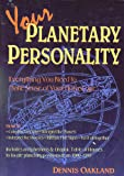Your Planetary Personality: Everything You Need to Make Sense of Your Horoscope (Llewellyn Modern Astrology Library)