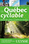 Le Qu�bec cyclable - Guide des pistes...