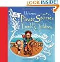 Pirate Stories for Little Children (Picture Book Collections)