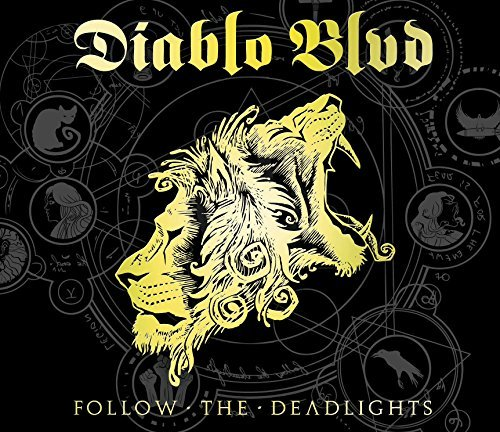 Follow the Deadlights by Diablo BLVD