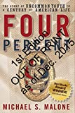 Four Percent: The Story of Uncommon Youth in a Century of American Life (1st Edition)