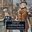 David Copperfield (       UNABRIDGED) by Charles Dickens Narrated by Martin Jarvis