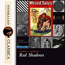 Red Shadows Audiobook by Robert E. Howard Narrated by Paul Siegel