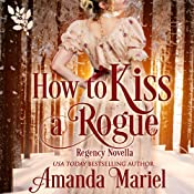 How to Kiss a Rogue | Amanda Mariel