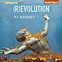 (R)evolution: Phoenix Horizon, Book 1 (       UNABRIDGED) by PJ Manney Narrated by David de Vries