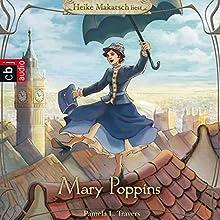 Mary Poppins Hörbuch von Pamela L. Travers Gesprochen von: Heike Makatsch