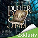 Bücherstadt (Die Bibliothek der flüsternden Schatten 1) Hörbuch von Akram El-Bahay Gesprochen von: Thomas Schmuckert