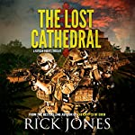 The Lost Cathedral: The Vatican Knights series, Book 7 | Rick Jones