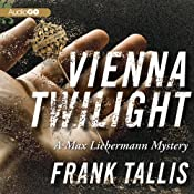 Vienna Twilight: A Max Liebermann Mystery | Frank Tallis