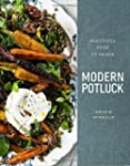 Modern Potluck: Beautiful Food to Share