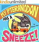 My Pteranodon Has A Sneeze - Children...