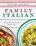 Family Italian: Simple, Delicious Fav...