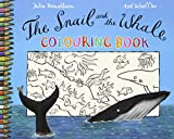 The Snail and the Whale Colouring Book Julia Donaldson