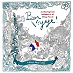 Bon Voyage!: An Adult Colouring Book...