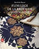 echange, troc Rachida Alaoui - Florilège de la broderie marocaine