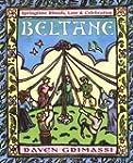 Beltane: Springtime Rituals, Lore & C...