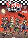 Sam Speed, tome 3 : L'étoffe des zéros