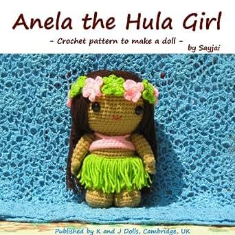 Amazon.com: Anela the Hula Girl - Crochet pattern to make ...