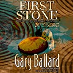 First Stone: The Stepping Stone Cycle, Book 1 | Gary Ballard