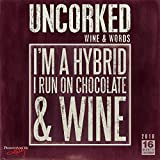 Uncorked, Wine and Words 2016 Wall Calendar