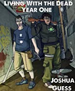 Living With the Dead: Year One (#1-12)