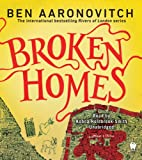 Ben Aaronovitch Broken Homes (Rivers of London)