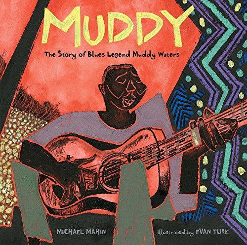 Book Cover: Muddy: The Story of Blues Legend Muddy Waters