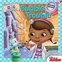 Doc McStuffins: Bubble Trouble: Includes Stickers!