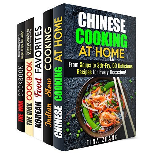 Traditional Cooking Box Set (5 in 1): Chinese, Indian, Korean and Wok Recipes for Your Inspiration (Authentic Recipes & National Cuisine) by Tina Zhang, Eva Mehler, Martha Olsen, Carmen Haynes, Jessica Meyer