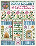 Donna Kooler's 555 Cross-Stitch Sampler Motifs (1600591922) by Kooler, Donna
