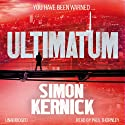 Ultimatum (       UNABRIDGED) by Simon Kernick Narrated by Paul Thornley