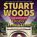 Doing Hard Time: Stone Barrington, Book 27 Audiobook by Stuart Woods Narrated by Tony Roberts
