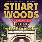 Doing Hard Time: Stone Barrington, Book 27 | Stuart Woods